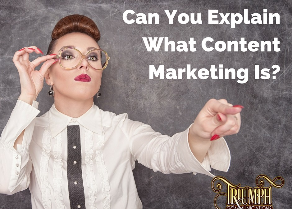 Can You Explain What Content Marketing Is?