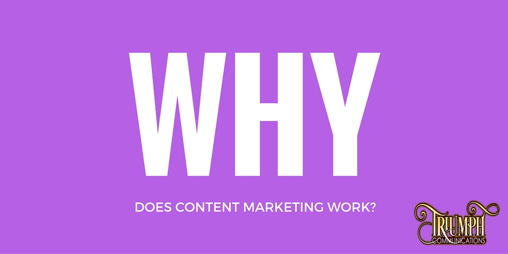 Why Does Content Marketing Work?